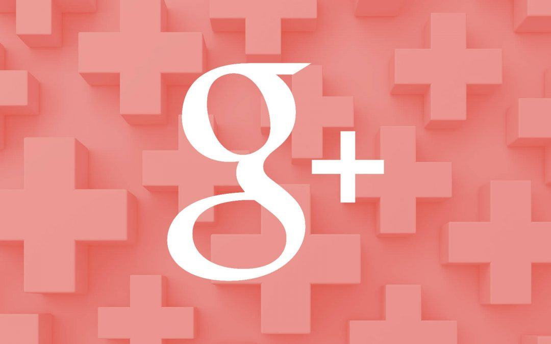 Google Plus To Shut Down On April 2, 2019